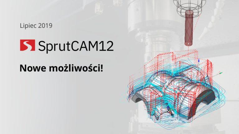 Nowe możliwości SprutCAM 12