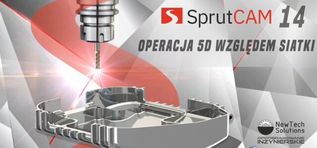 SprutCAM - 5D względem siatki