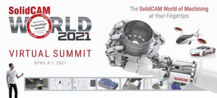 SolidCAM World 2021 Virtual Summit – weź udział i poznaj przyszłość systemów CAM