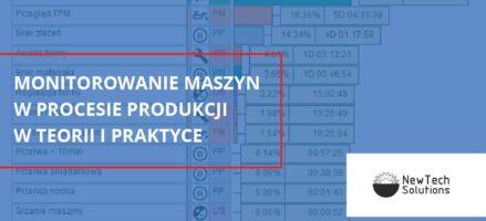Monitorowanie maszyn w procesie produkcji w teorii i praktyce