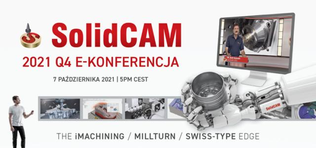 SolidCAM 2021 Q4 E-Konferencja | ZAPISZ SIĘ!